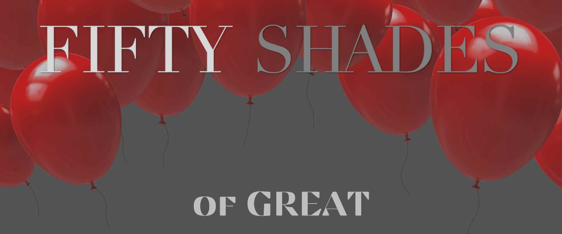 Fifty Shades Of Great